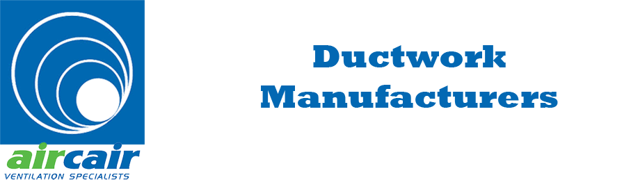 Air Cair Ductwork Manufacturers